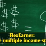 FlexEarners Create multiple income streams 1 150x150 - How Long Before an Internet-based Business is Profitable?
