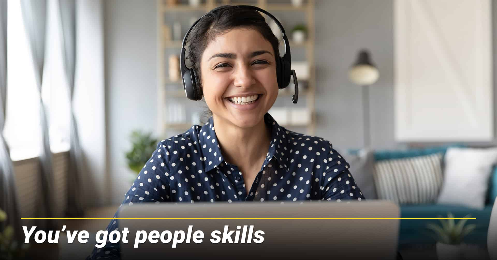 You've got people skills