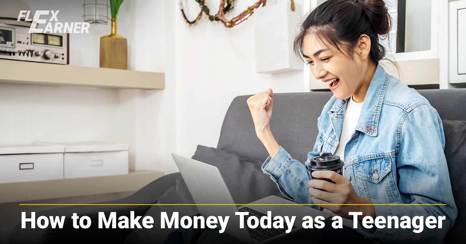 How to Make Money Today as a Teenager